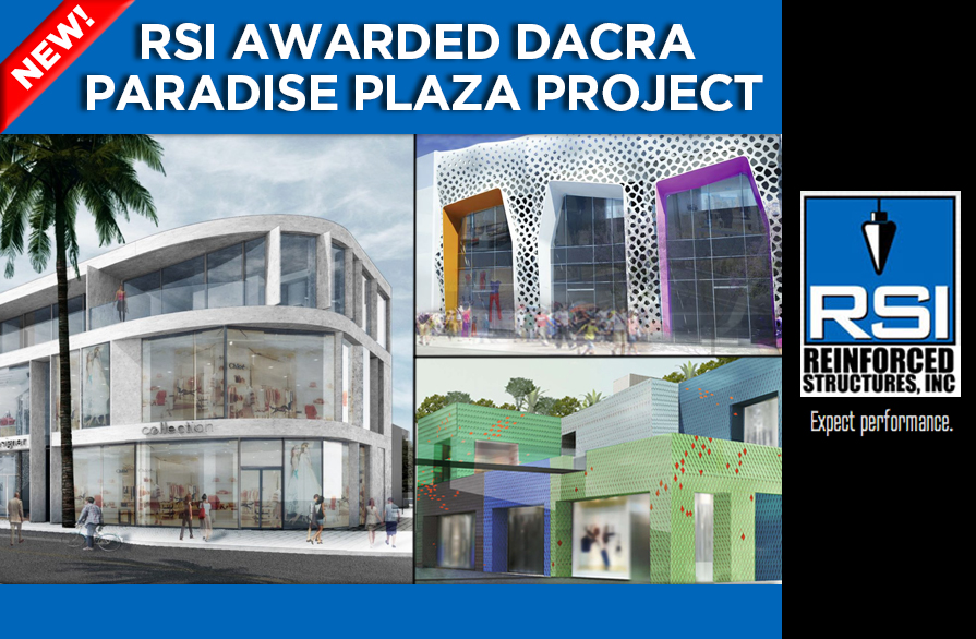 RSI Awarded Dacra Paradise Plaza Project in Miami