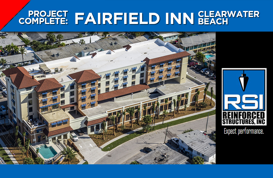 Fairfield Inn on Clearwater Beach Completed