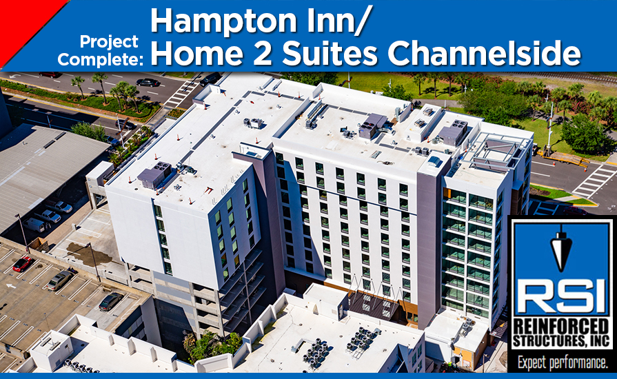 Project Complete: Hampton Inn/Home2 Suites Channelside Project