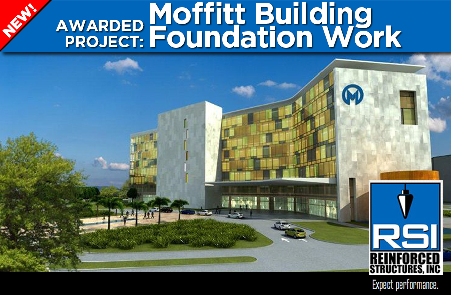 RSI Awarded Foundation Work on New Moffitt Building