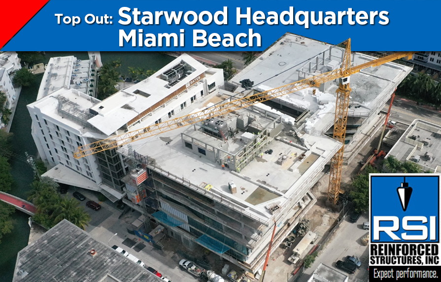 Project Top Out: Starwood Headquarters Miami Beach