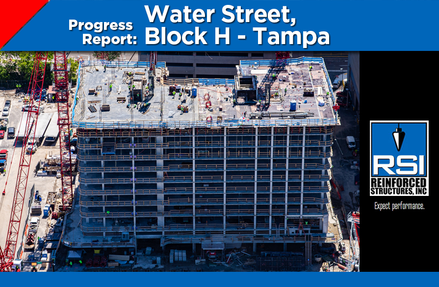 Progress Report: Water Street Block H Tampa